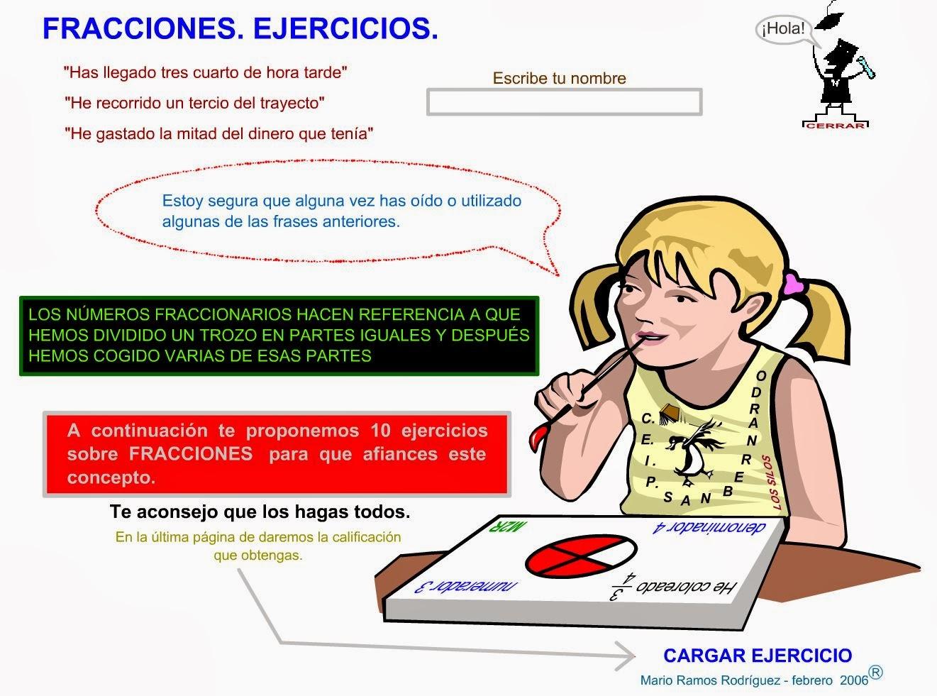 http://www.gobiernodecanarias.org/educacion/3/WebC/eltanque/todo_mate/fracciones_e/ejercicios/fraccionesej10_p.html