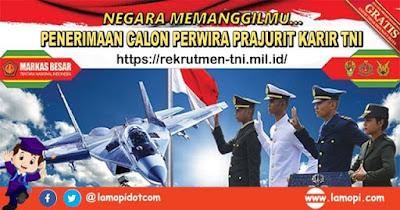 Pendaftaran Calon Perwira Prajurit Karir TNI 2020