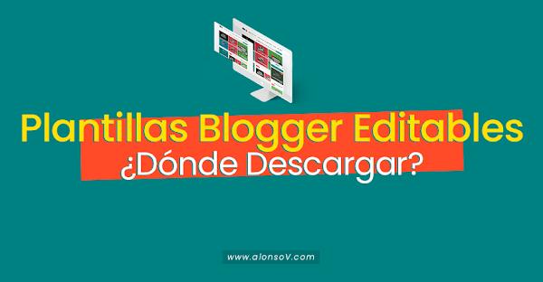 ▷ Plantillas Blogger Editables 2019 🥇 ¿Dónde Descargar?