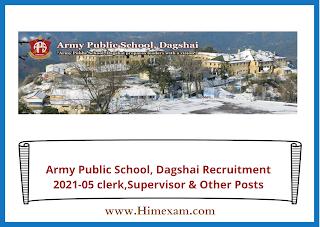 Army Public School, Dagshai Recruitment 2021-05 clerk,Supervisor & Other Posts