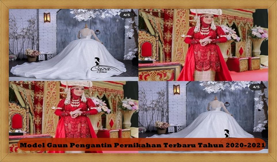 Model Gaun Pengantin Pernikahan Terbaru Tahun 2020-2021