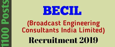 BECIL Recruitment 2019 Jobs In Assam India For 1100 Posts । BECIL Vacancy 2019