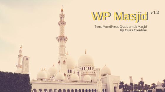 Tema WordPress Gratis & Open Source untuk Masjid dan Pesantren