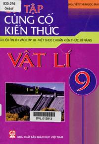 Ôn Tập Củng Cố Kiến Thức Vật Lý 9 - Nguyễn Thị Ngọc Mai