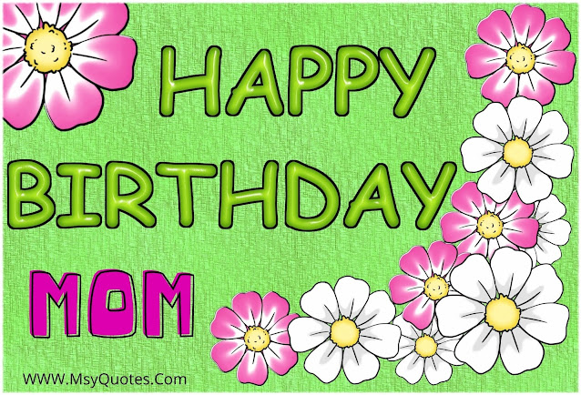 Happy Birthday Mom I wish My Mummy Image Picture