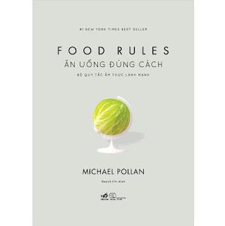 Ăn Uống Đúng Cách: Bộ Quy Tắc Ẩm Thực Lành Mạnh ebook PDF-EPUB-AWZ3-PRC-MOBI