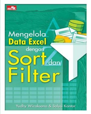 Mengelola Data Excel Dengan Sort dan Filter