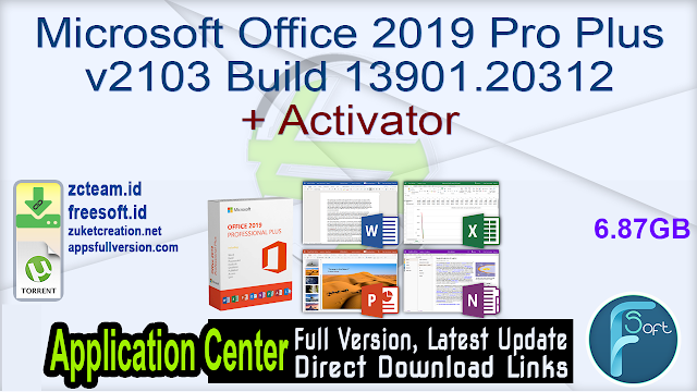 Microsoft Office 2019 Pro Plus v2103 Build 13901.20312 + Activator