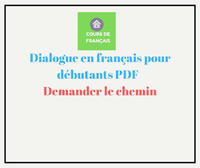 Dialogue en français pour débutants pdf : Demander le chemin