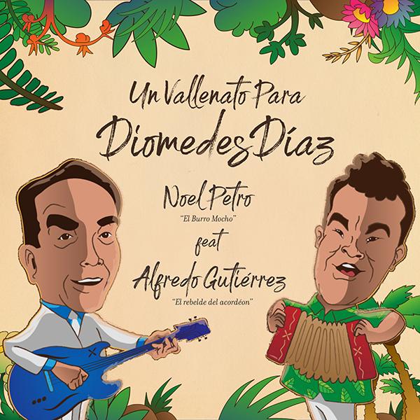Noel-Petro-Un-vallenato-para-Diomedes-Díaz-Alfredo-Gutiérrez