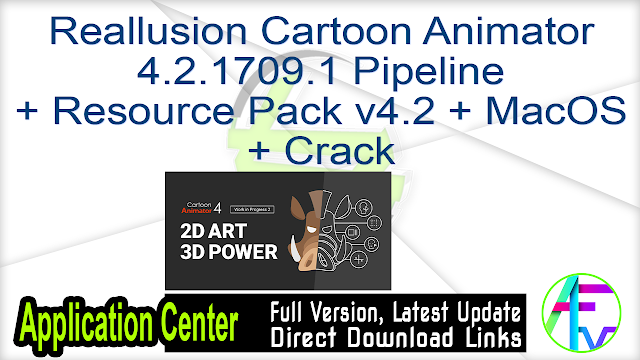 Reallusion Cartoon Animator 4.2.1709.1 Pipeline + Resource Pack v4.2 + MacOS + Crack