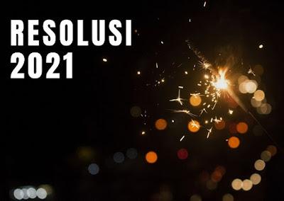 resolusi di tahun 2021