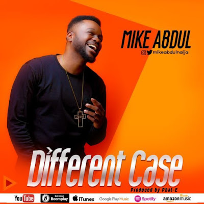 Mike Abdul - My Case Is Different Lyrics
