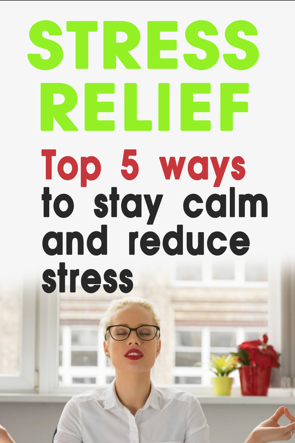 top 5 stress relief tips