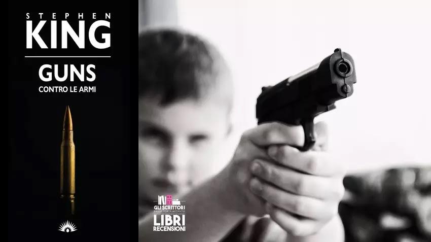 Recensione: Guns contro le armi, di Stephen King