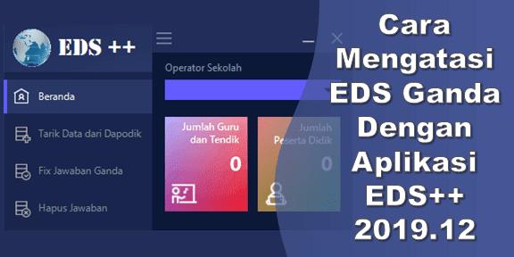 Cara Mengatasi EDS Ganda Dengan Aplikasi EDS++ 2019.12