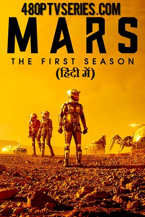 Mars Season 1 Full Hindi Dual Audio Download 720p All Episodes