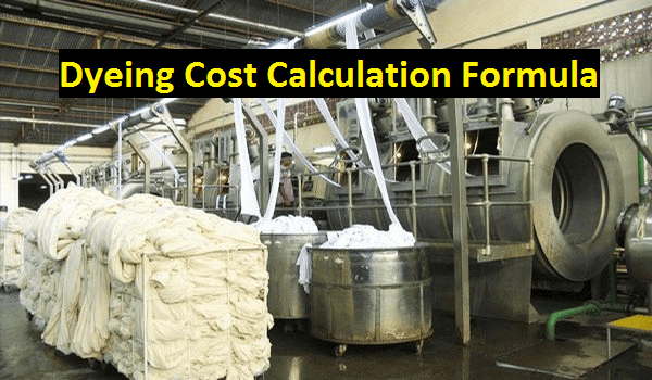 Dyeing cost calculation formula