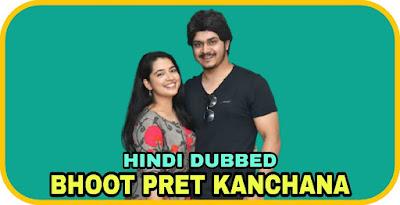 Bhoot Pret Kanchana Hindi Dubbed Movie