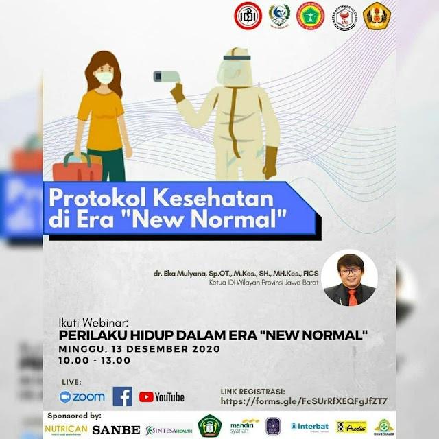 """WEBINAR Protokol Kesehatan di Era """"New Normal""""    Minggu, 13 Desember 2020"""
