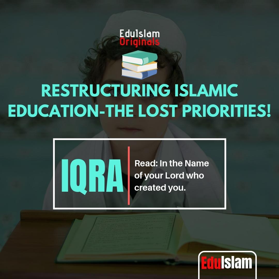 Islamic Values in Education, Content of Islamic Education, Aim of Islamic Education, Restructuring Islamic Education, learning in Islam, knowledge in Islam , Islam, Muslims, EduIslam