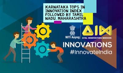 Karnataka tops in NITI Aayog India Innovation Index 2019 followed by Tamil Nadu, Maharashtra