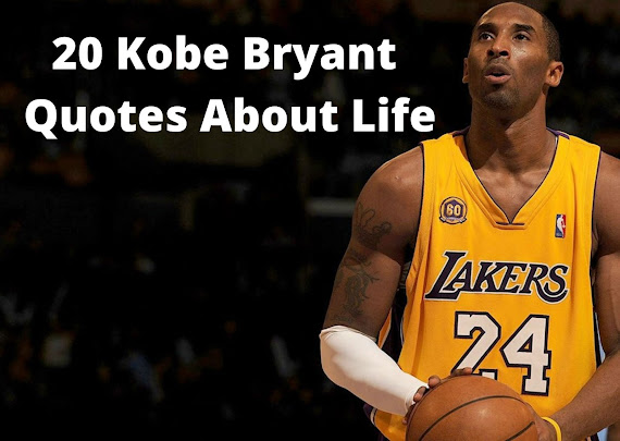 Kobe Bryant Quotes About Life