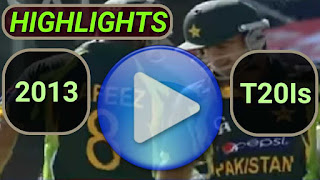 2013 T20I Cricket Matches Highlights Videos