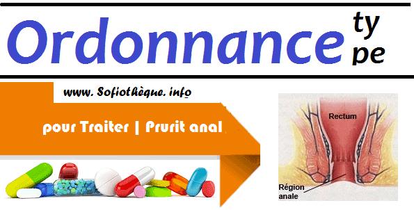 Ordonnance Type pour Traiter | Prurit anal
