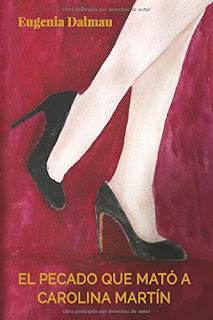 Dibujo de unas piernas de mujer con tacones negros sobre fondo rojo. Portada del libro El pecado que mató a Carolina Martín de Eugenia Dalmau.