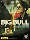 The Big Bull: Box Office, Budget, Hit or Flop, Predictions, Posters, Cast & Crew, Release, Story, Wiki