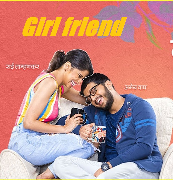 Girlfriend 2019 full hd Marathi 480p HDRip 450MB