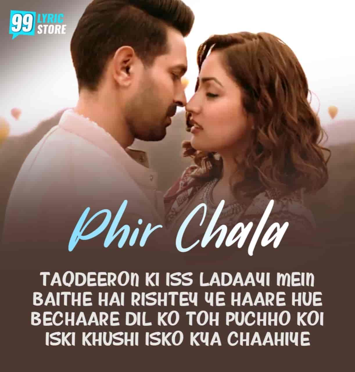 Phir Chala Hindi Song Image Features Yami Gautam and Vikrant Sung By Jubin Nautiyal