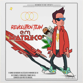 Revolution Team-Matreco