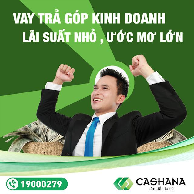 Cần tiền ngay hãy đi vay tại Cashana