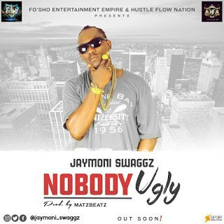 DOWNLOAD JaymOnI Swaggz – Nobody Ugly
