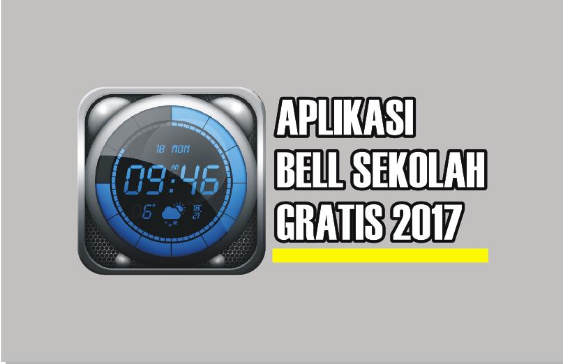 Aplikasi Bell Sekolah Gratis Full Versi