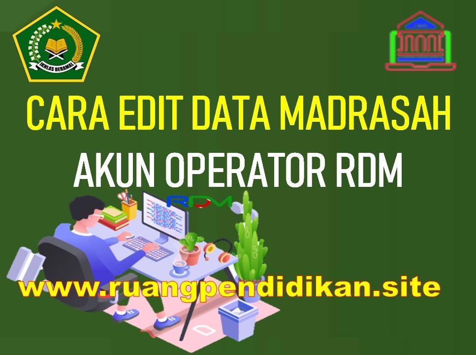 Edit Data Madrasah Di RDM