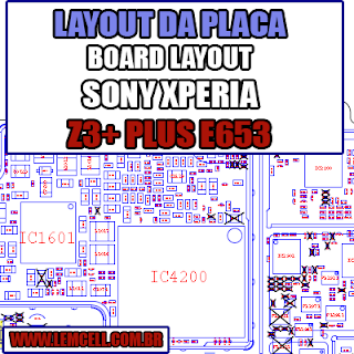 Layout da Placa Sony Xperia Z3 + Plus E6553 Board Layout  Sony Xperia Z3 + Plus E6553