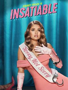 Sinopsis pemain genre Serial Insatiable Season 2 (2019)