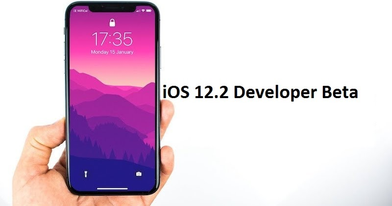Download iOS 12 2 Developer Beta 1 without Developer Account