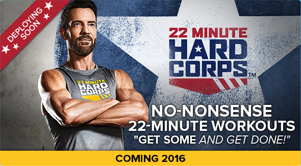 22 minute hard corps, #getsome, P90x, top coach, get some, hard corps, tony horton, boot camp