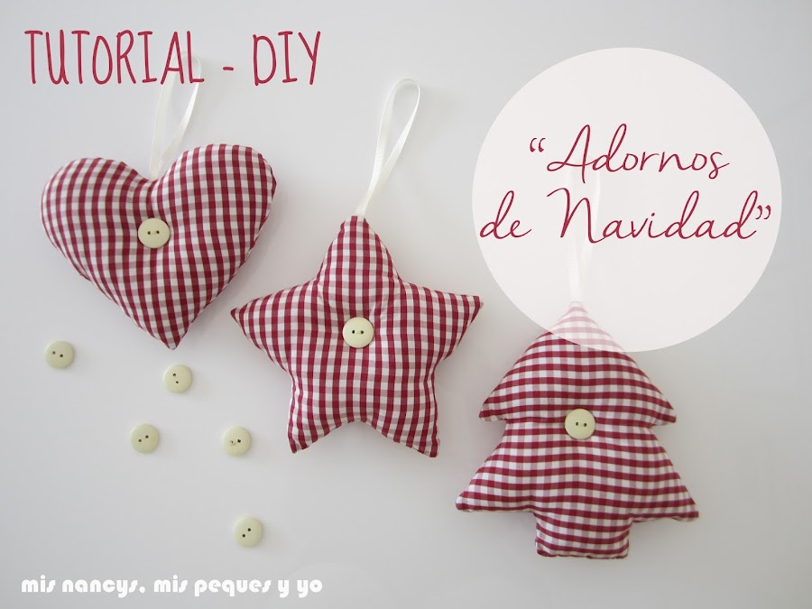mis nancys, mis peques y yo, tutorial DIY adornos Navidad, colgantes de tela
