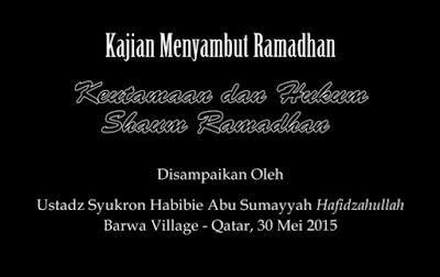 Hadis Menyambut Ramadhan Terbaru 2016 H / 1437 H
