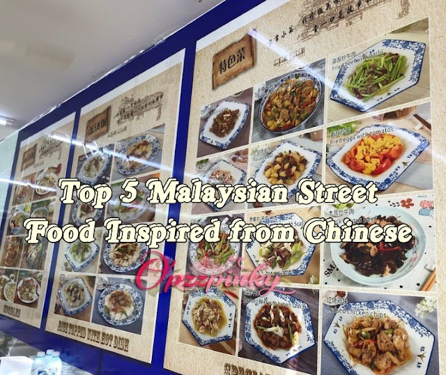 Top 5 Malaysian Street Food Inspired from Chinese