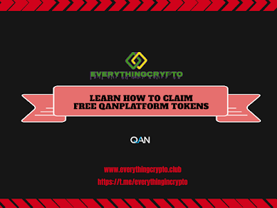 Learn How To Claim Free QANplatform Tokens