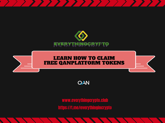 Upcoming Airdrops - Learn How To Claim Free QANplatform Tokens?