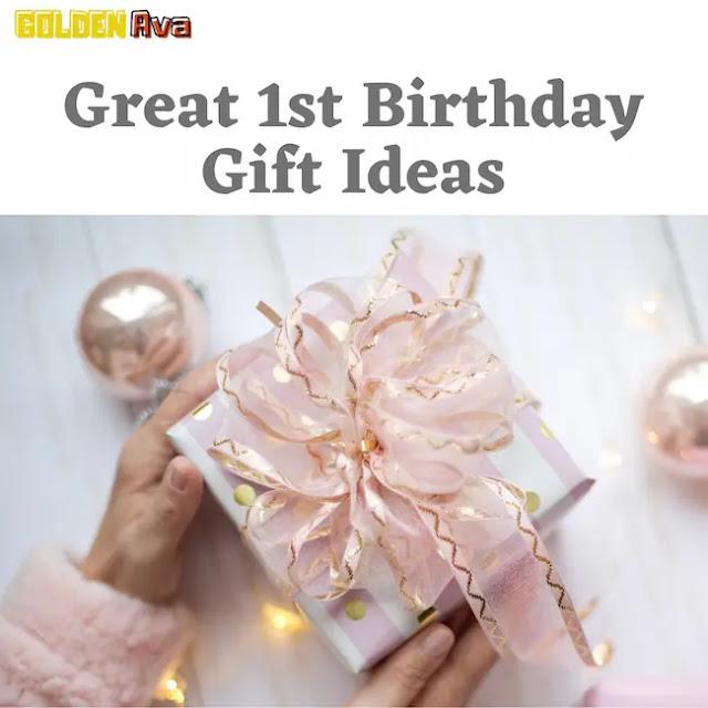 Great 1st Birthday Gift Ideas