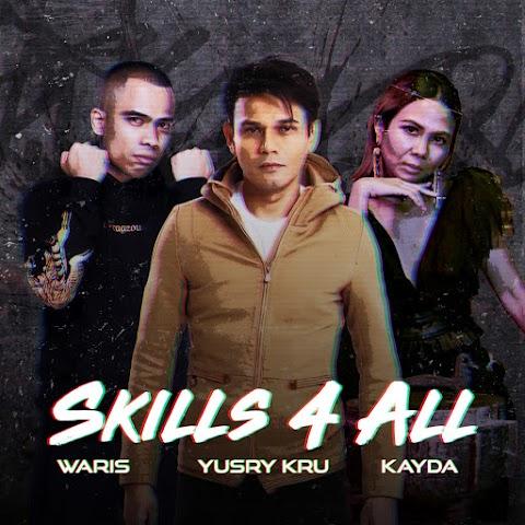 Yusry, W.A.R.I.S & Kayda - Skills 4 All MP3
