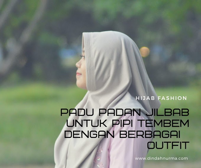 Padu Padan Jilbab Instan Untuk Pipi Tembem Dengan Berbagai Outfit